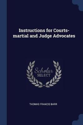 Instructions for Courts-Martial and Judge Advocates