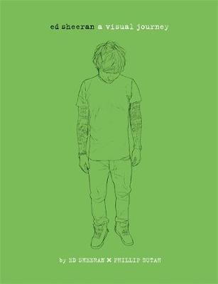 Ed Sheeran - A Visual Journey