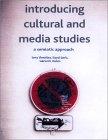 Introducing Cultural and Media Studies