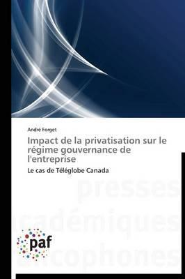 Impact de la Privatisation Sur le Regime Gouvernance de l'Entreprise