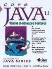 Core Java 1.1 Volume II Advanced Features