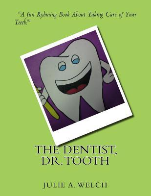 The Dentist, Dr. Tooth