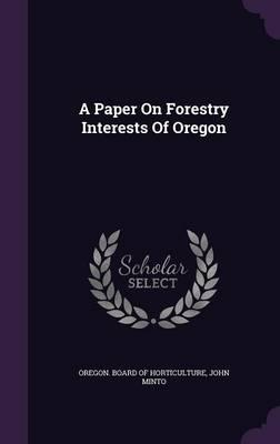 A Paper on Forestry Interests of Oregon