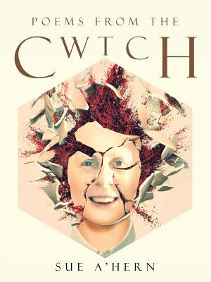 Poems from the Cwtch