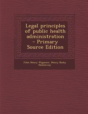 Legal Principles of Public Health Administration