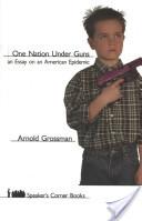 One Nation Under Guns