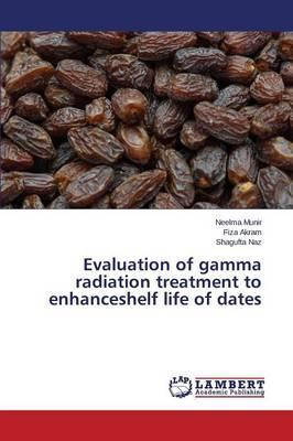 Evaluation of gamma radiation treatment to enhanceshelf life of dates