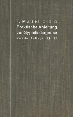 Praktische Anleitung Zur Syphilisdiagnose Auf Biologischem Wege