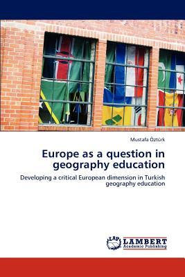 Europe as a question in geography education