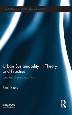 Urban Sustainability in Theory and Practice