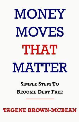Money Moves That Matter