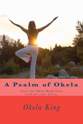 A Psalm of Okela