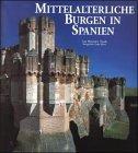 Mittelalterliche Burgen in Spanien