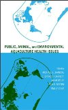 Public, Animal, and Environmental Aquaculture Health Issues