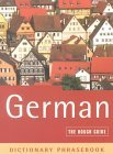 The Rough Guide to German Dictionary Phrasebook 2