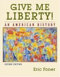 Give Me Liberty! Second Edition