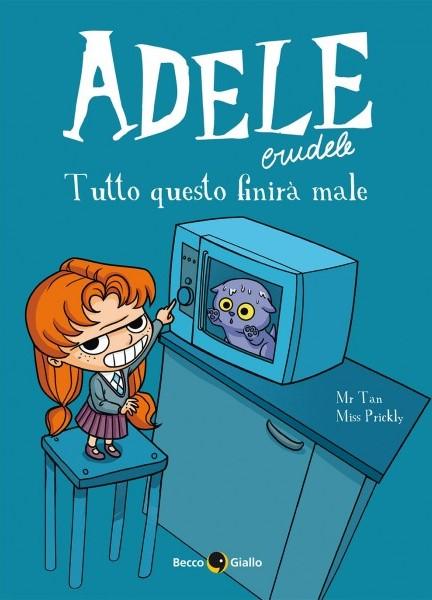Adele crudele [Vol. 1]
