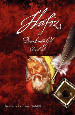 Hafiz, Drunk With God