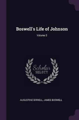 Boswell's Life of Johnson; Volume 3