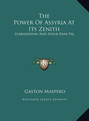 The Power of Assyria at Its Zenith