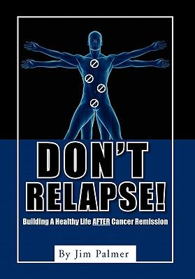 Don't Relapse!
