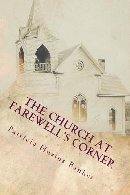 The Church at Farewell's Corner