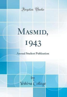 Masmid, 1943