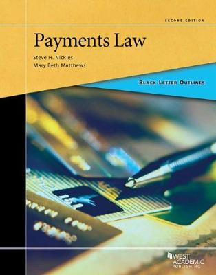 Black Letter Outline on Payments Law