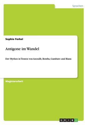 Antigone im Wandel