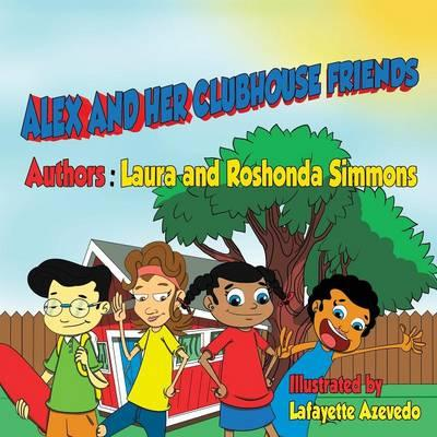 ALEX & HER CLUBHOUSE FRIENDS
