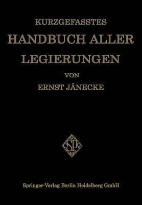 Kurzgefasstes Handbuch Aller Legierungen