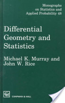 Differential Geometry and Statistics