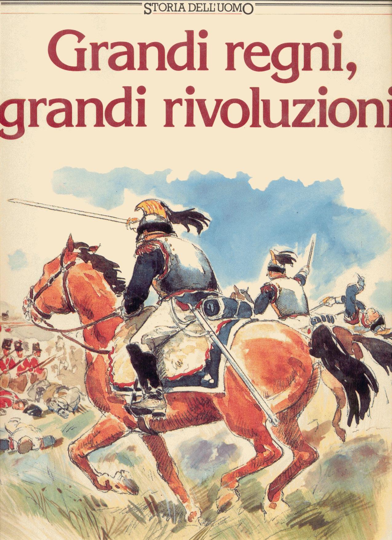 Grandi regni, grandi rivoluzioni