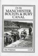 The Manchester Bolton and Bury Canal