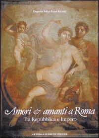 Amori e amanti a Roma