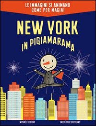 New York in pigiamarama