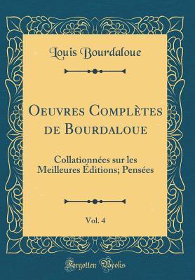 Oeuvres Complètes de Bourdaloue, Vol. 4
