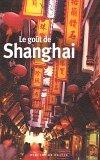 La goût de Shanghai