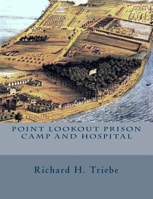 Point Lookout Prison Camp and Hospital