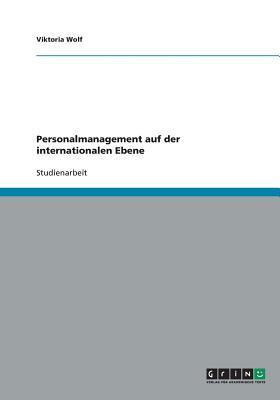 Personalmanagement auf der internationalen Ebene