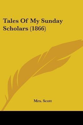 Tales of My Sunday Scholars