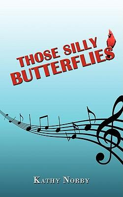 Those Silly Butterflies