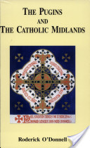 The Pugins and the Catholic Midlands