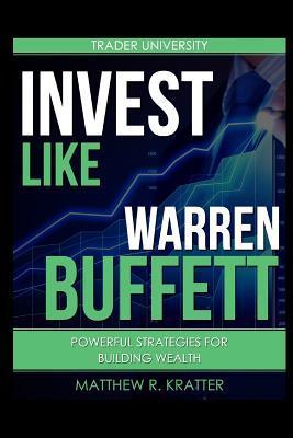 Invest Like Warren Buffett