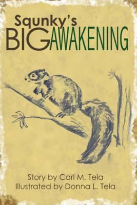 Squnky's Big Awakening