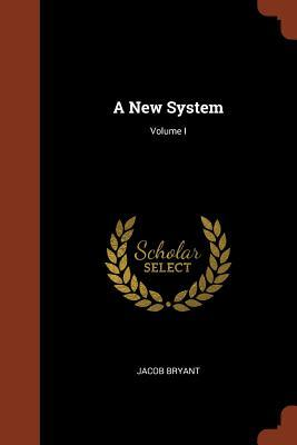 A New System; Volume I