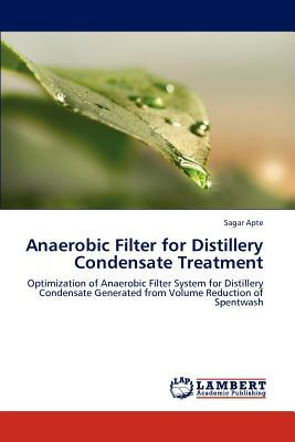 Anaerobic Filter for Distillery Condensate Treatment