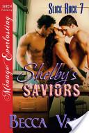 Shelby's Saviors [Slick Rock 7]