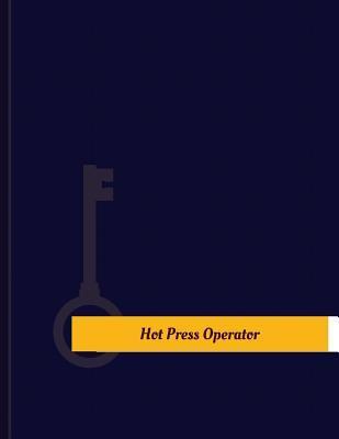 Hot-press Operator Work Log
