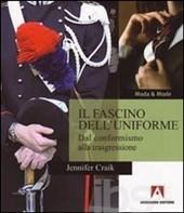 Il fascino dell'uniforme